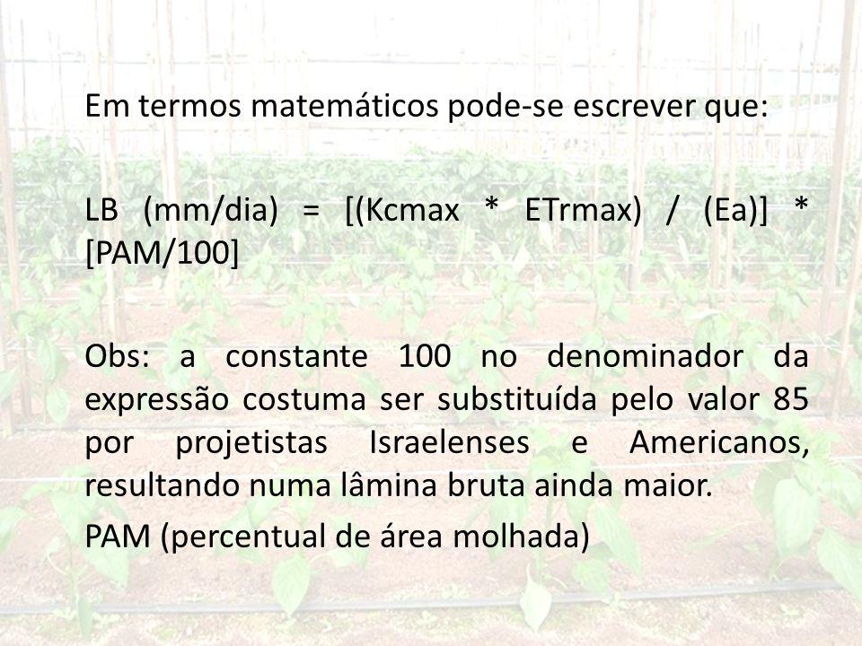 Em termos matemáticos pode-se escrever que: LB (mm/dia) = [(Kcmax